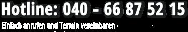 Hotline West Umzüge: 040 - 66 87 52 15